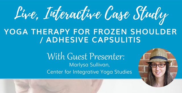 Yoga Therapy for Frozen Shoulder / Adhesive Capsulitis
